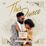 "[Song] Chris Rio & J'Dess – ""This Dance"""