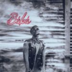 "[Lyrics] DJ Spinall X Kiss Daniel – ""Baba"""