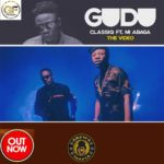 "[Video]  ClassiQ – ""GUDU"" ft. M.I Abaga"