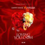 "[Song] Dammy Krane – ""LovingYou.Com"" ft. Yung6ix"