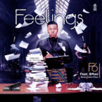 "[Song] F6 – ""Feelings"" ft. Bman"