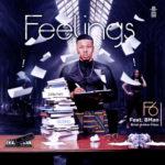 "[Song] F6 – ""Feelings"" ft. Bman"