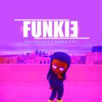 "[Song] Masterkraft X Tamba Hali – ""Funkie"""