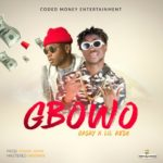 "[Song] Gasky – ""Gbowo"" ft. Lil Kesh"
