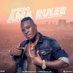 """[Song] Specdo – """"Ama Ruler"""""""