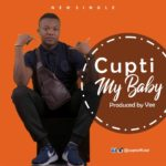"[Song] Cupti – ""My Baby"""