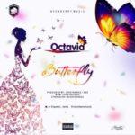 Octavia – Butterfly (Prod. Jossybeats & KSS)