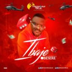 "[Video] Obesere – ""Ibaje"""