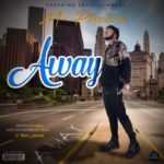 """[Song] M Phocus – """"Away"""" (Prod. by T. KolleyHanz)"""