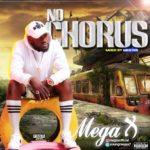 """[Song] Mega X – """"No Chorus"""""""