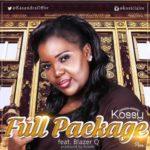 """[Song] Kossi – """"Full Package"""" ft. Blazer Q"""