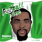 Kaypee – Football Time (Prod By Puffy Tee)