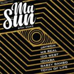"[Song] Jaywon – ""Masun"" (Stay Woke) ft. Idowest. Mr. Real, Ichaba, Toyin of Life & Gabzy"