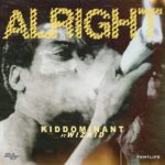 "[Lyrics] Kiddominant – ""Alright"" ft. Wizkid"