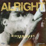 "[Lyrics] Kiddominant – ""Alright"" ft. Wizkid"