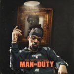 "[Song] King Perryy – ""Man On Duty"" ft. Timaya"