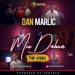 VIDEO: Dan Marlic – Mio Dahun