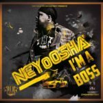 "[Song] NeyoOsha – ""I'm A Boss"" + ""Eminado"" (Prod. By Damespro)"