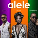 "[Song] Seyi Shay – ""Alele"" ft. Flavour & DJ Consequence"