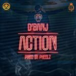 """[Song] D'Banj – """"Action"""""""