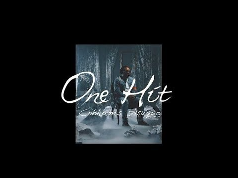 "Cobhams Asuquo - ""One Hit"