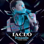 """[Song] IACLO – """"Dynamite"""" (Prod. by Lordsky)"""