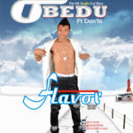 """[Song] Obedu – """"Flavour"""""""