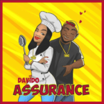 "[Lyrics] Davido – ""Assurance"""