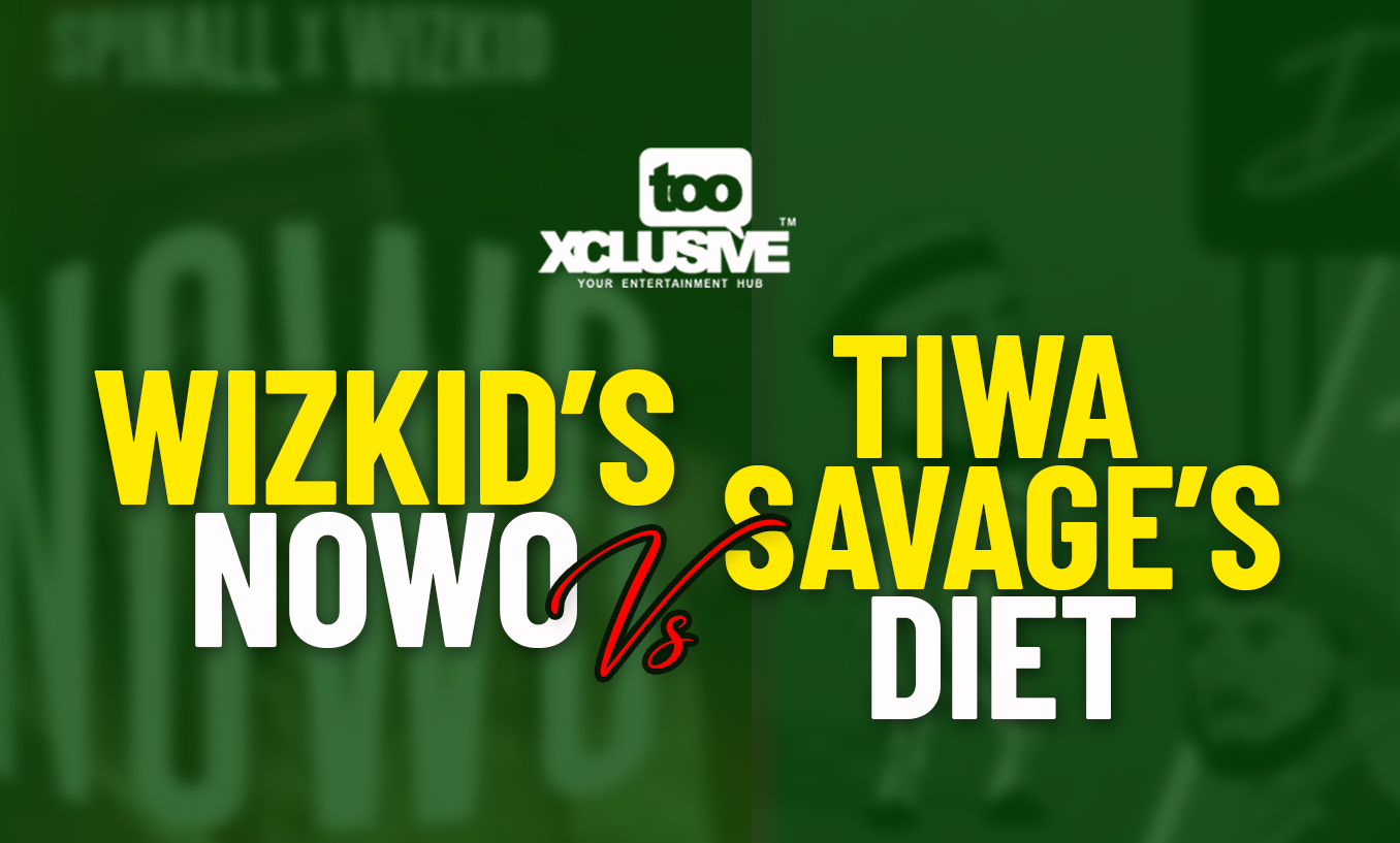 """Wizkid's """"Nowo"""" VS Tiwa Savage's """"Diet"""" – Which Is Your"""