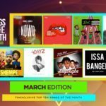 Top 10 Nigerian Songs For The Month – March 2018 Edition