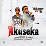 "[Song] Milkyway – ""Akuseka"" ft. Y2G"