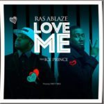 "[Song] Ras Ablaze – ""Love Me"" ft. Ice Prince + ""Respect"" ft. Terry Apala"