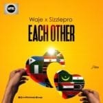 "[Song] Waje x SizzlePRO – ""Need Each Other"""