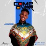 "[Song] Jaycee – ""Come Over"""