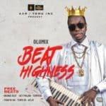 "[Song] Olumix – ""Beat Highness"" (Free Beats)"