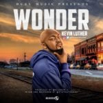 "[Song] Kevin Luther – ""Wonder"""