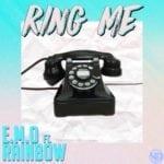 "EMO – ""Ring Me"" f. Rainbow + ""Need You"""