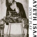 """[Song] Mayeth Isaac – """"Don't Play"""""""