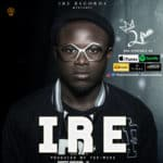 [Song] 2FREE – IRE (Prod Teemode)