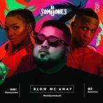 "[Song] Somi Jones – ""Blow Me Away"" ft. Simi & Oz + ""Faith"" ft. L Marshall"