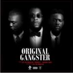 """[Lyrics] Sess – """"Original Gangster"""" ft. Adekunle Gold & Reminisce"""