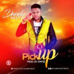 "[Song] Dandy Best – ""Pick Up"""