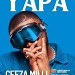"""[Song] Ceeza Milli – """"Yapa"""""""