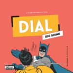 "[Song] Big Shine – ""Dial"""