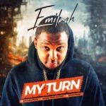 "[Song] Emilash – ""My Turn"""