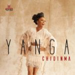 """[Song] Chidinma – """"Yanga"""""""