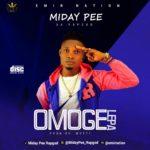 """[Song]  Midaypee – """"Omoge Lepa"""""""