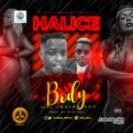 "[Song] Halice -""Body"" ft. Junior Boy"