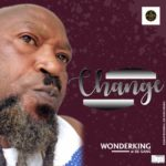 "[Song] Wonder King – ""Change"""