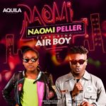 """[Video] Naomi Peller – """"Naomi"""" ft. AIRBOY"""